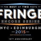 Fringe Encore Series Celebrates 10th Anniversary, Starting Tonight