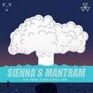SIENNA'S MANTRAM to Bring the Desert to NYC This Winter for FRIGID Festival 2017