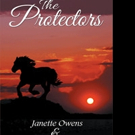 Janette and Linda Owens Release THE PROTECTORS
