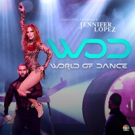 Jennifer Lopez to Judge & Mentor On New NBC Competition Series WORLD OF DANCE