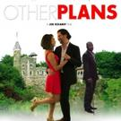 Claire Films Debuts Trailer for Romantic Comedy  OTHER PLANS
