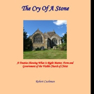 Robert Cushman Pens THE CRY OF A STONE