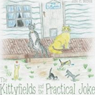 John P. Nichols Releases New Children's Book THE KITTYFIELDS AND THE PRACTICAL JOKE