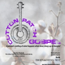 COTTON PATCH GOSPEL Plays 4th Story Theatre in November