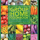 Jacqueline Larson Shares GROUP HOME COOKBOOK