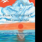 'From C to Shining C From Cancer to Christ' is Released