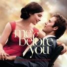 Interscope Records to Release Official Soundtrack Upcoming Film ME BEFORE YOU, 6/3