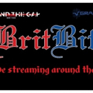 Mind The Gap Theatre's BritBits 9 Series Live Streams from Chelsea Tonight