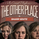 BWW Review: Circuit's THE OTHER PLACE Is 'Down the Rabbit Hole'