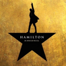 Don't Throw Away Your Shot! New Block of HAMILTON Tickets Now Available Through March 2018