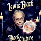 Broadway's LEWIS BLACK: BLACK TO THE FUTURE to Be Filmed for Upcoming Comedy Central Broadcast