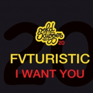 Producer Fvturistic Releases New Track 'I Want You' on Gold Digger Records