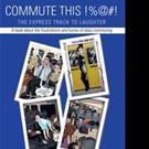 COMMUTE THIS %@#! Reveals Mass Transit Passengers' Rudeness
