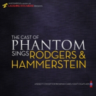 PHANTOM OF THE OPERA Cast to Sing Rodgers & Hammerstein in BC/EFA Benefit
