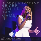Watch as Grammy Winner Le'Andria Johnson Delivers a Hit Performance of 'Never Would Have Made It'