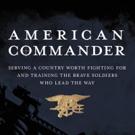 Congressman Ryan Zinke's AMERICAN COMMANDER Set for Release, 9/20