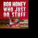 Sean Penn Narrates BOB HONEY WHO JUST DO STUFF