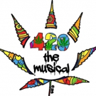 420: THE MUSICAL to Play The Kraine Theater on 4/20