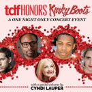 Cyndi Lauper, Original Leads Set for TDF HONORS KINKY BOOTS Benefit