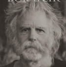 Bob Weir's ONLY A RIVER Premieres on NPR Music, BLUE MOUNTAIN Out September 30