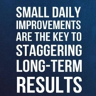 Fitness Tip of the Day: Make Small, Daily Improvements