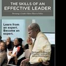 Bernard E. Robinson Shares THE SKILLS OF AN EFFECTIVE LEADER
