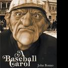John Bonno Pens A BASEBALL CAROL