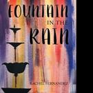 Rachel Fernandez Pens FOUNTAIN IN THE RAIN