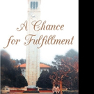 Julius Feliciano Warthen Pens A CHANCE FOR FULFILLMENT
