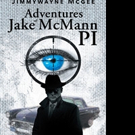 Jimmywayne Mcgee Announces 'Adventures Of Jake Mcmann PI'