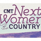 CMT Reveals Annual 'NEXT WOMEN OF COUNTRY List ft. Rising Female Artists