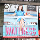 Up on the Marquee: Sara Bareilles Watches Over Times Square in New WAITRESS Billboard