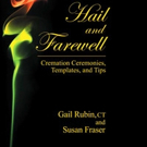 HAIL AND FAREWELL is Released
