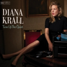 Diana Krall's 'Turn Up The Quiet' Out Today