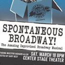 BWW Preview: Instant Karma Improv Comedy Presents SPONTANEOUS BROADWAY at Center Stage