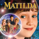 '90s Cult Classic Movie MATILDA Launches Live Concert Series Nationwide
