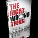 THE RIGHT WRONG THING by Ellen Kirschman is Now Available in Worldwide Distribution