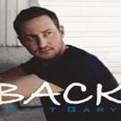 Rising Country Artist Matt Gary Releases Lyric Video For 'Back'