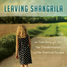 Isabelle Gecils Releases Autobiography, LEAVING SHANGRILA