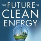 New Book by Former General Motors Institute Professor THE FUTURE OF CLEAN ENERGY is Released