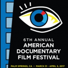 American Documentary Film Festival Kicks Off at Camelot Theatre in Palm Springs with Must See New Films