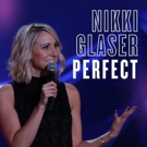 Nikki Glaser's PERFECT Now Available
