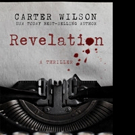 REVELATION by Carter Wilson is Released in Hardcover and Ebook