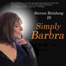 SIMPLY BARBRA Starring Steven Brinberg at Rockwell Stage and Show this June