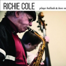 New Album 'Richie Cole Plays Ballads & Love Songs' to Be Released Oct. 21