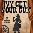 BWW Review: IVY GET YOUR GUN  by Cindy Brown