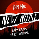 DIM MAK's Free Music Imprint New Noise Releases Lady Parts 'Spirit Animal'
