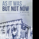 Joseph Merrill Pens Memoir, AS IT WAS... BUT NOT NOW