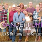Bravo to Premiere New Series VANDERPUMP RULES JAX & BRITTANY TAKE KENTUCKY This Summer
