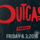 New Cinemax Drama Series OUTCAST Debuts Today